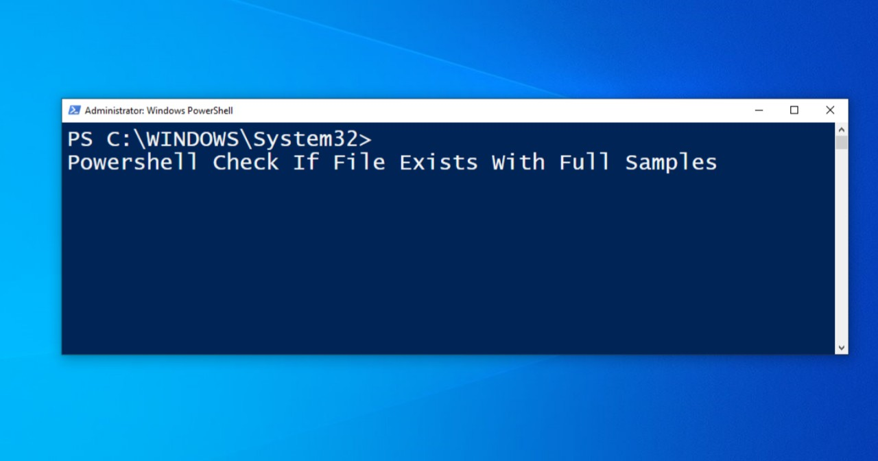 powershell check if file exists