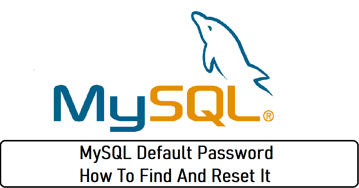 MySQL Default Password